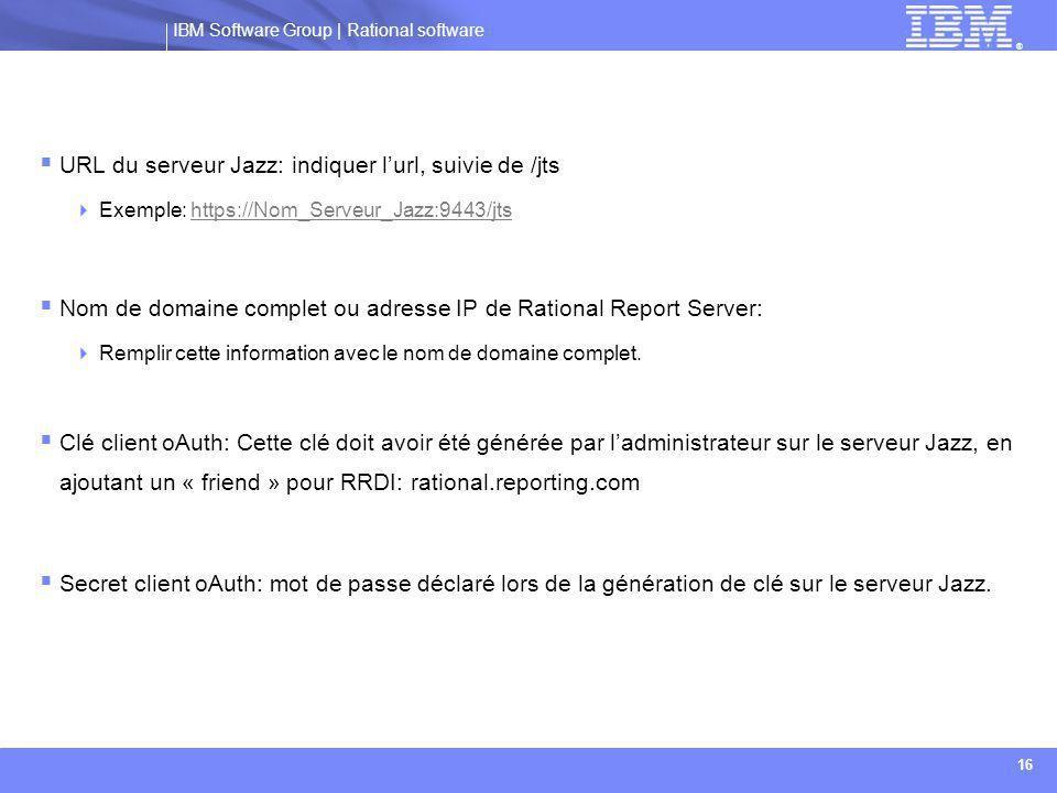 URL du serveur Jazz: indiquer l'url, suivie de /jts