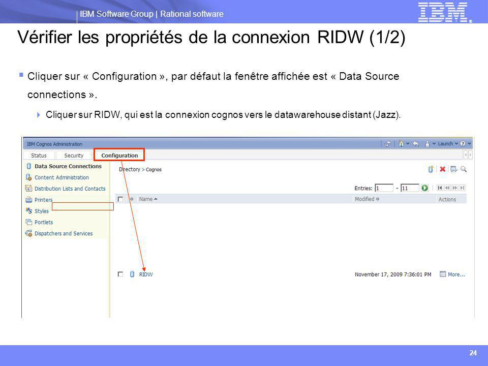 Vérifier les propriétés de la connexion RIDW (1/2)