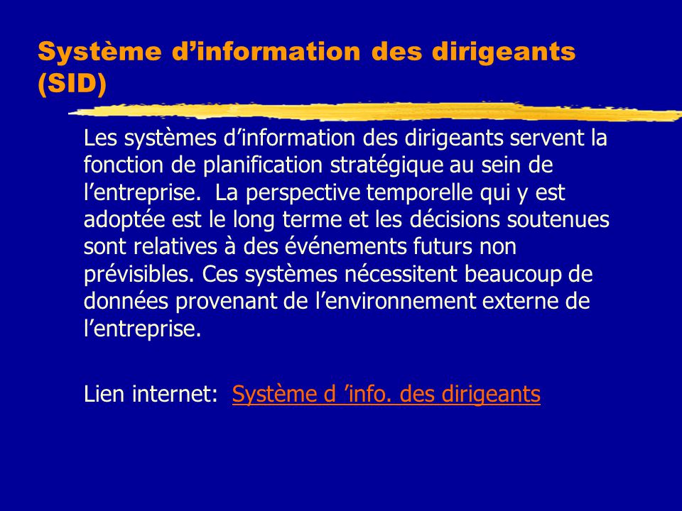 Système d'information des dirigeants (SID)