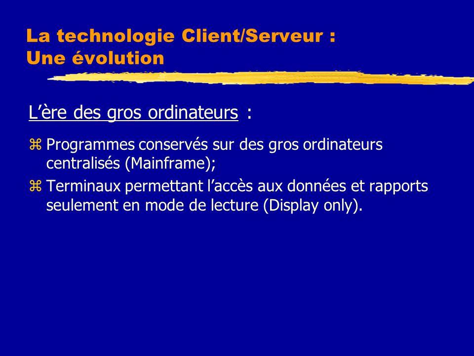 La technologie Client/Serveur : Une évolution