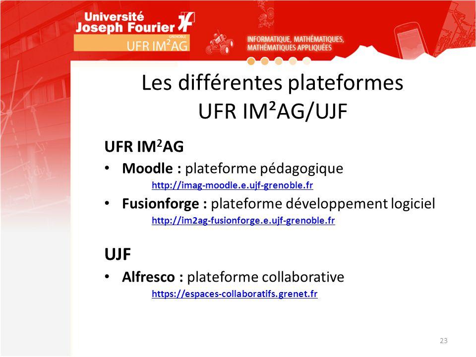 Les différentes plateformes UFR IM²AG/UJF
