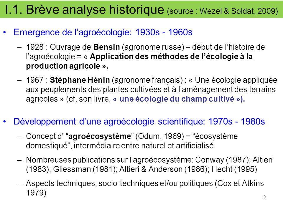 I.1. Brève analyse historique (source : Wezel & Soldat, 2009)