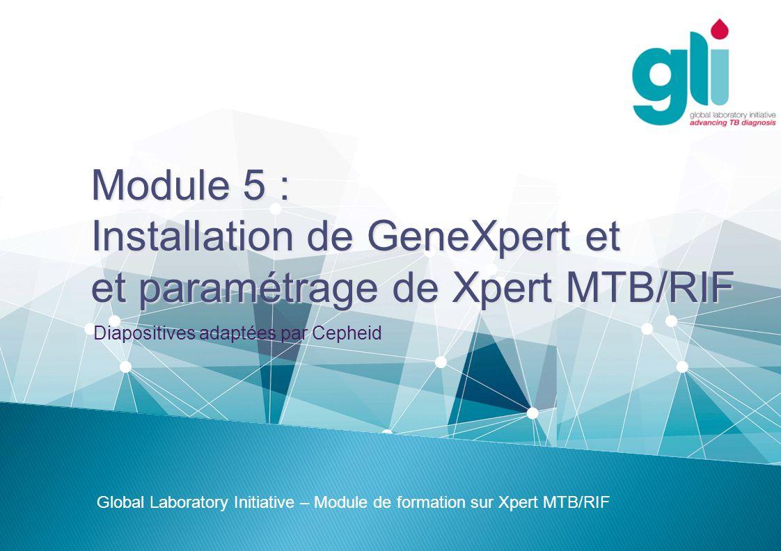 Installation de GeneXpert et et paramétrage de Xpert MTB/RIF