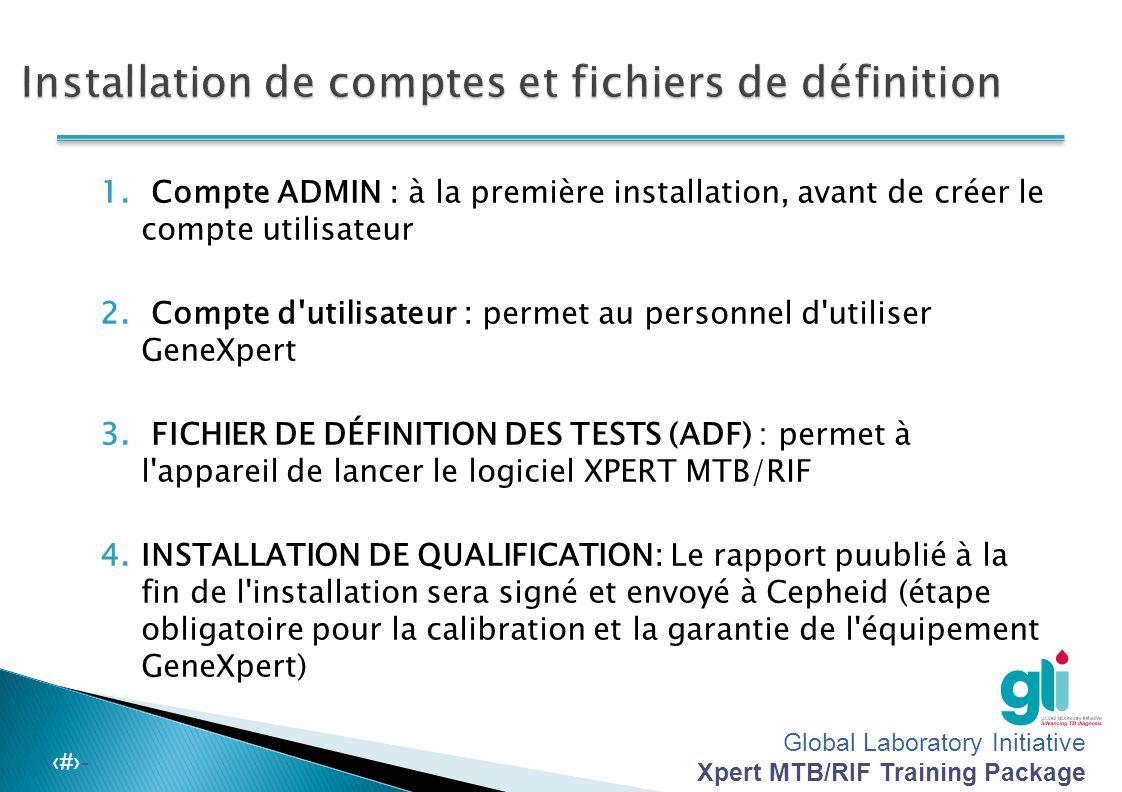 Installation de comptes et fichiers de définition