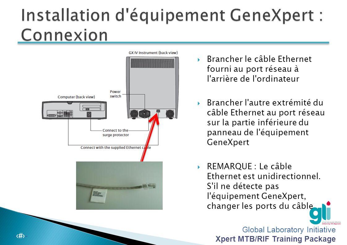 Installation d équipement GeneXpert : Connexion