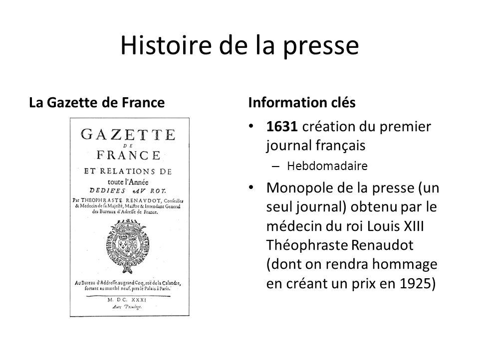 Histoire de la presse La Gazette de France Information clés
