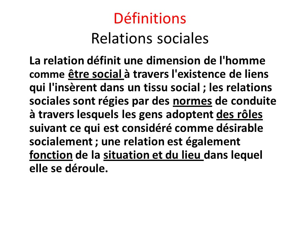 Définitions Relations sociales