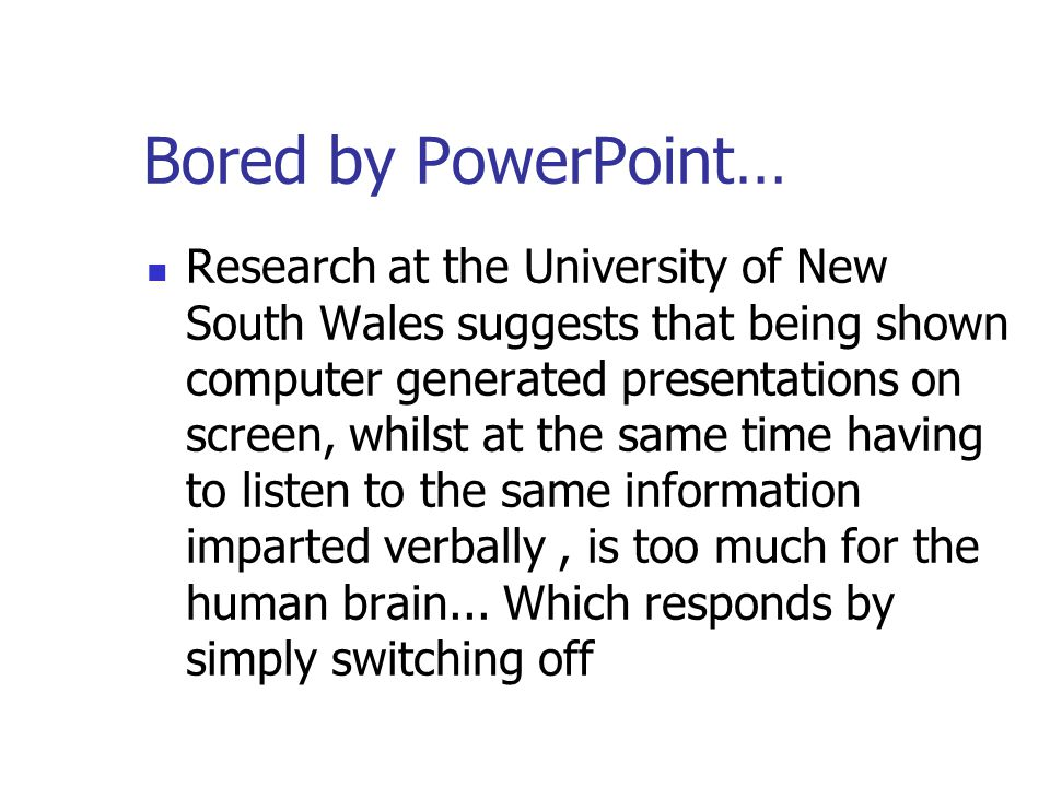 Bored by PowerPoint…