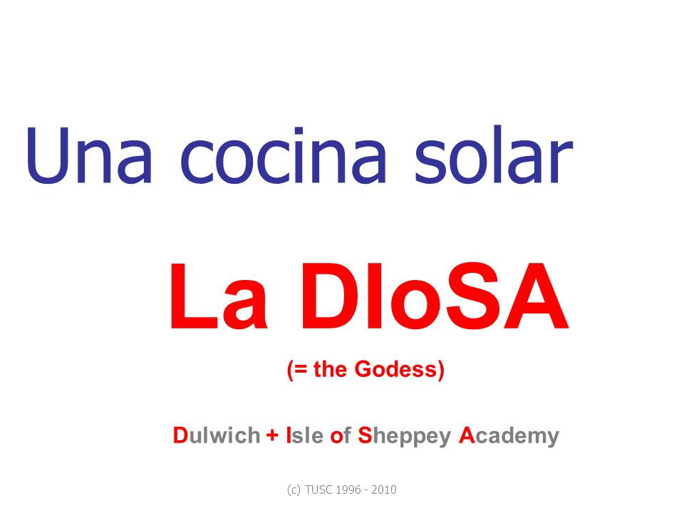 La DIoSA (= the Godess) Dulwich + Isle of Sheppey Academy