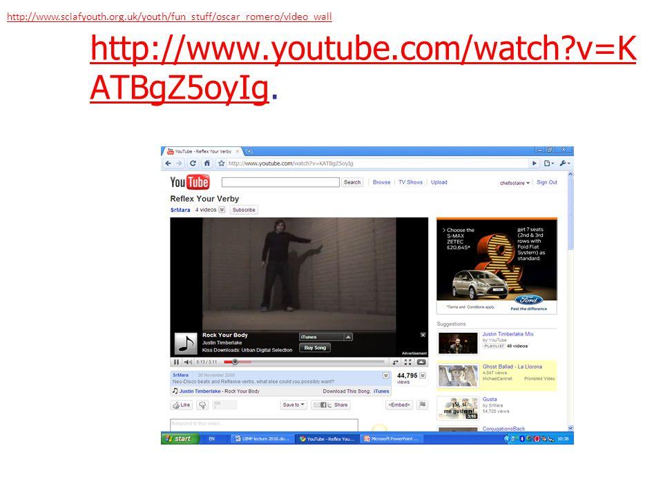 http://www.sciafyouth.org.uk/youth/fun_stuff/oscar_romero/video_wall http://www.youtube.com/watch v=KATBgZ5oyIg.