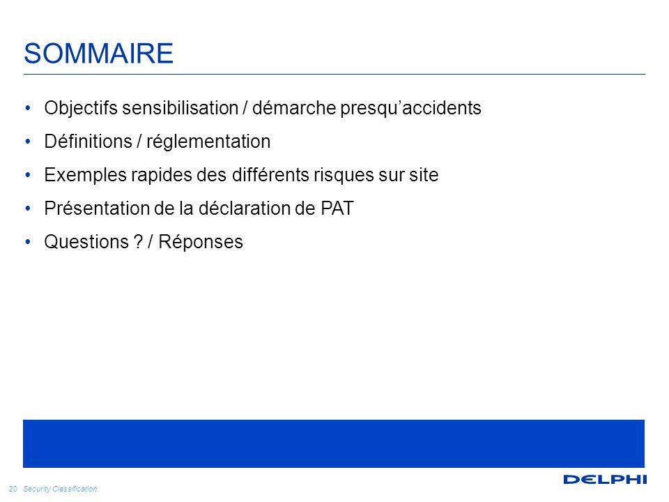 SOMMAIRE Objectifs sensibilisation / démarche presqu'accidents