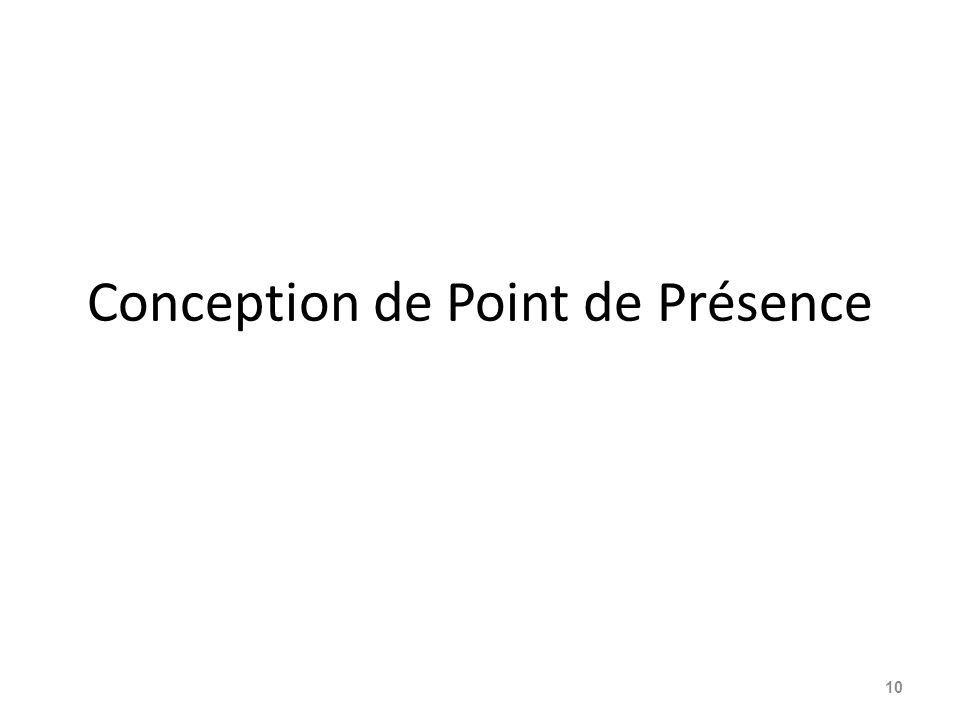 Conception de Point de Présence