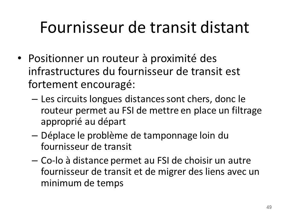 Fournisseur de transit distant