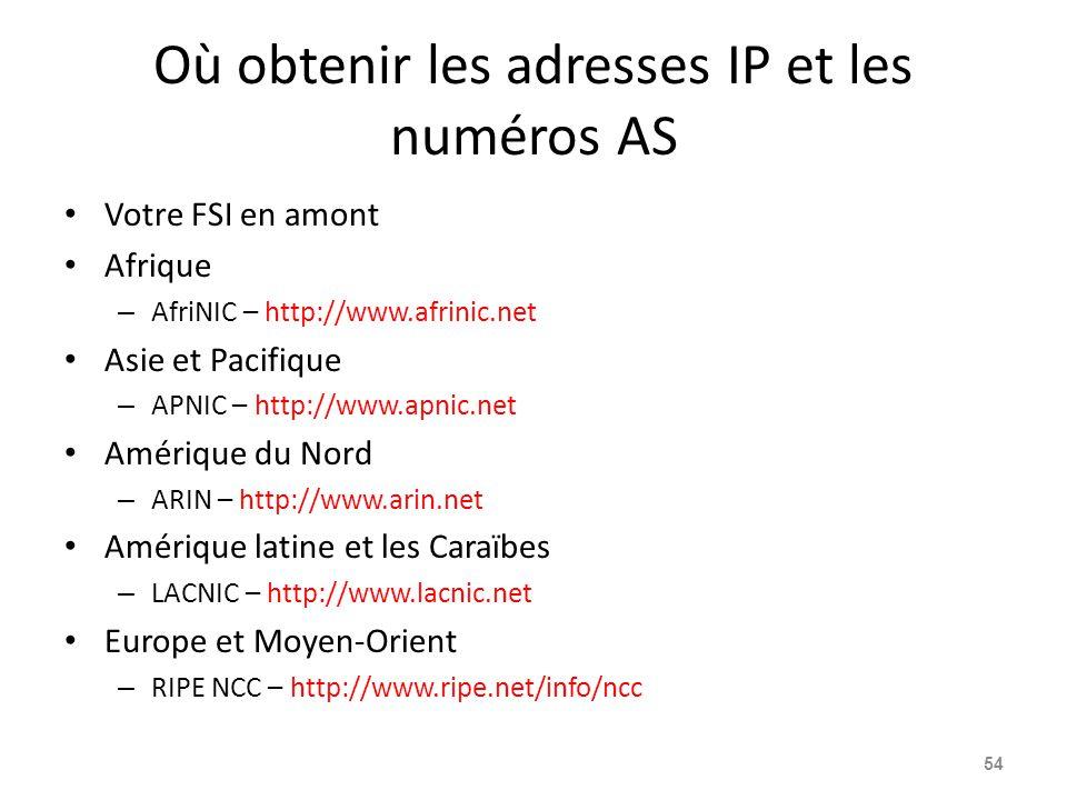 Où obtenir les adresses IP et les numéros AS