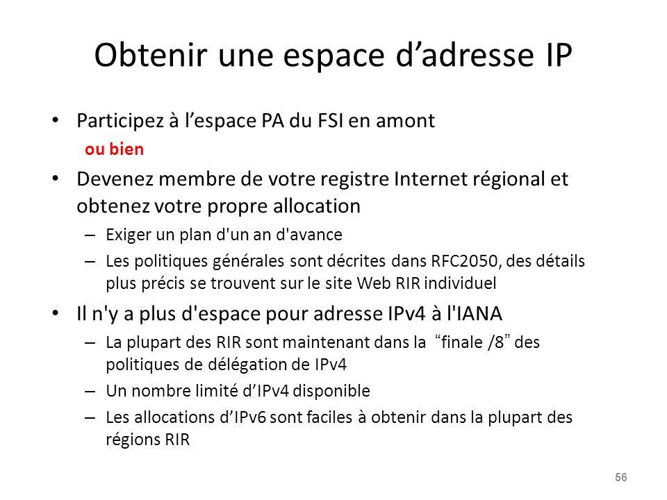 Obtenir une espace d'adresse IP
