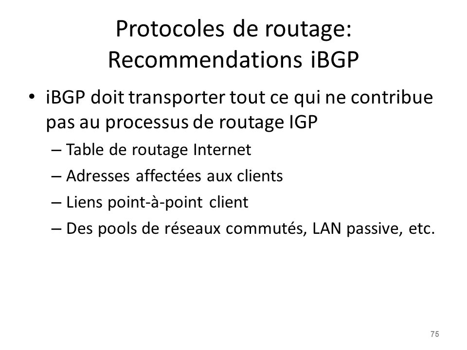 Protocoles de routage: Recommendations iBGP