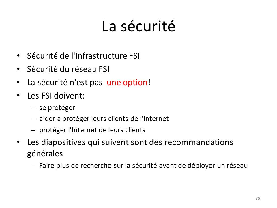 La sécurité Sécurité de l Infrastructure FSI Sécurité du réseau FSI