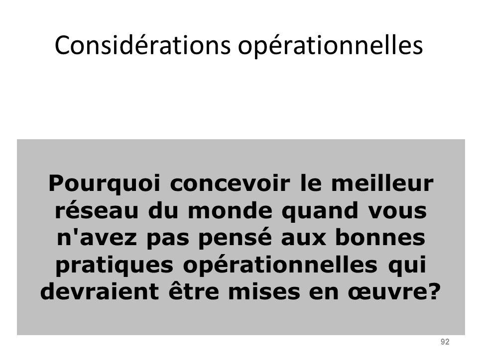 Considérations opérationnelles