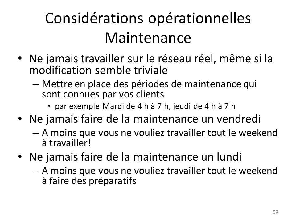 Considérations opérationnelles Maintenance