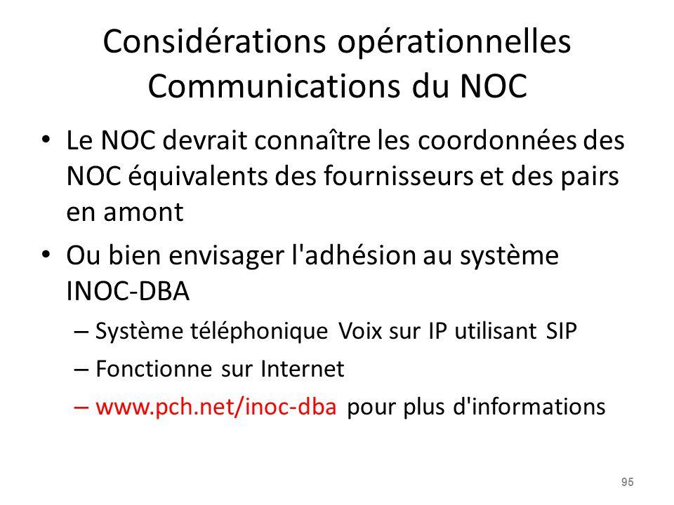 Considérations opérationnelles Communications du NOC