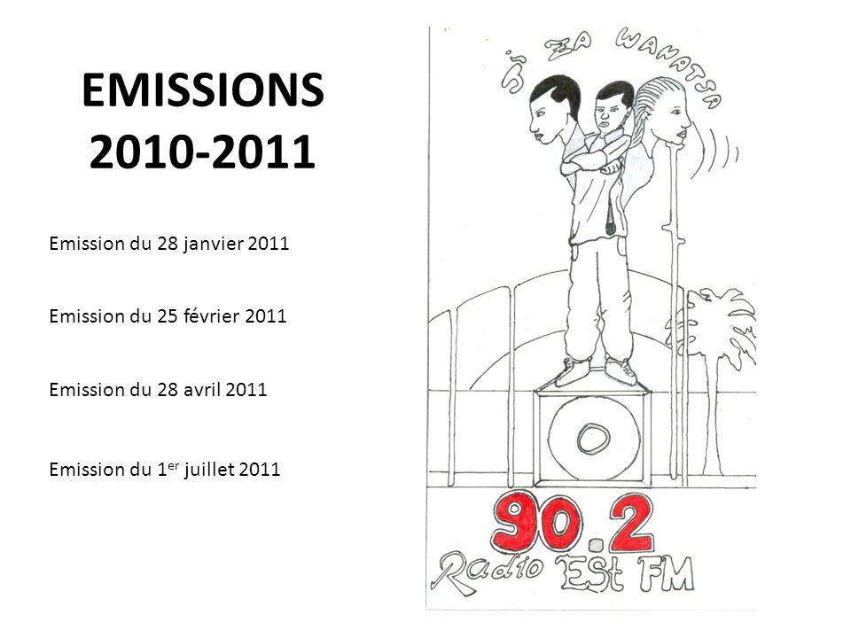 EMISSIONS 2010-2011 Emission du 28 janvier 2011