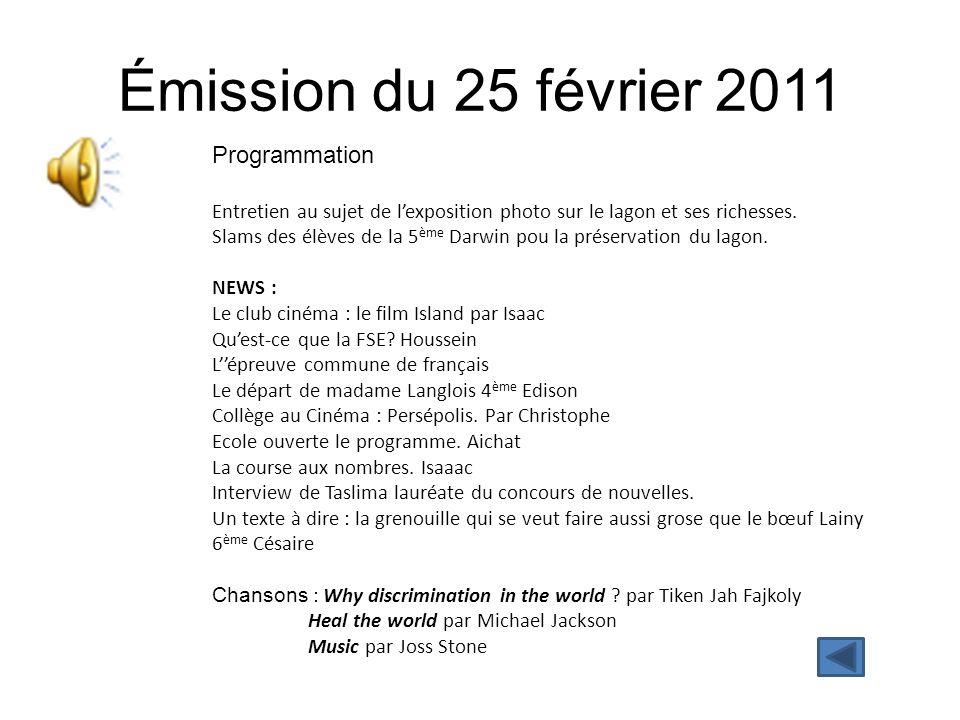 Émission du 25 février 2011 Programmation