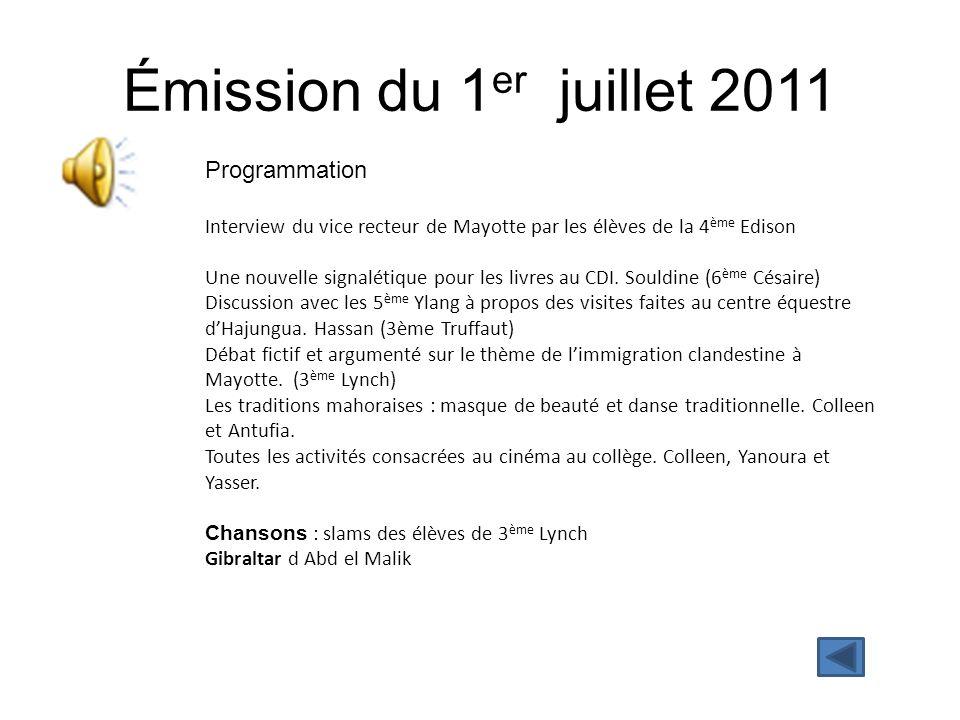 Émission du 1er juillet 2011 Programmation
