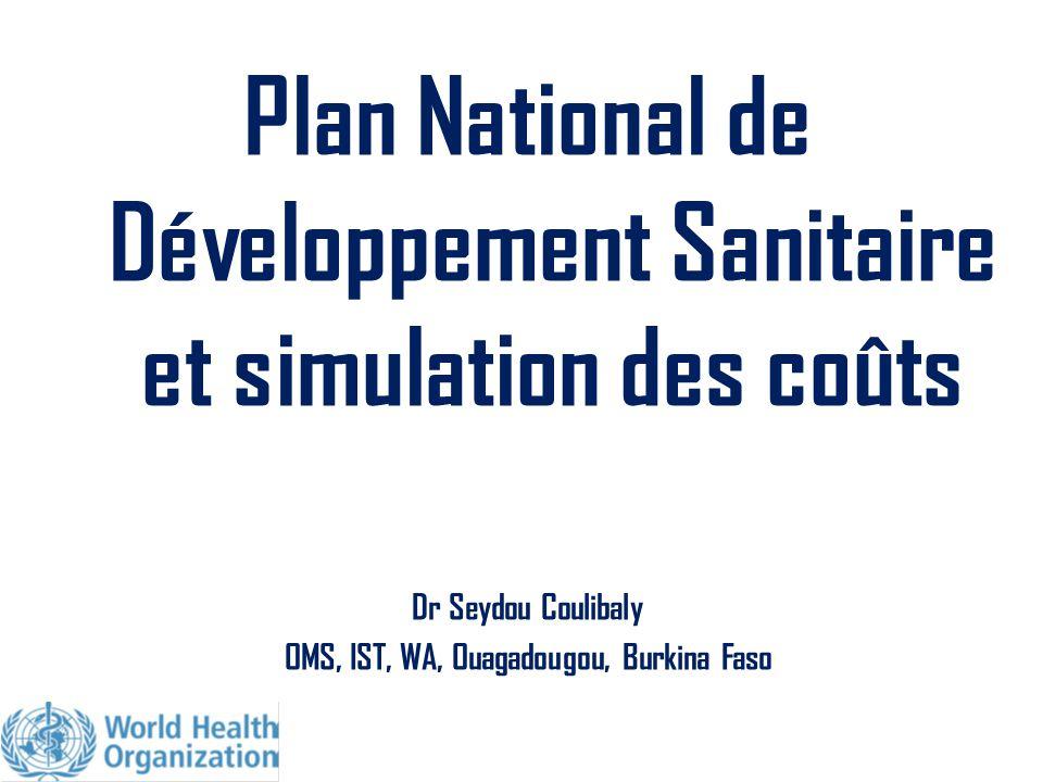 Plan National de Développement Sanitaire et simulation des coûts