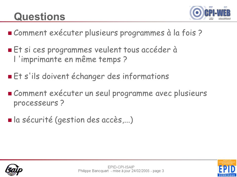 Questions Comment exécuter plusieurs programmes à la fois