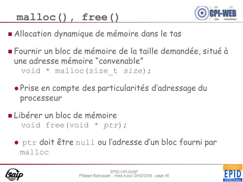 malloc(), free() Allocation dynamique de mémoire dans le tas
