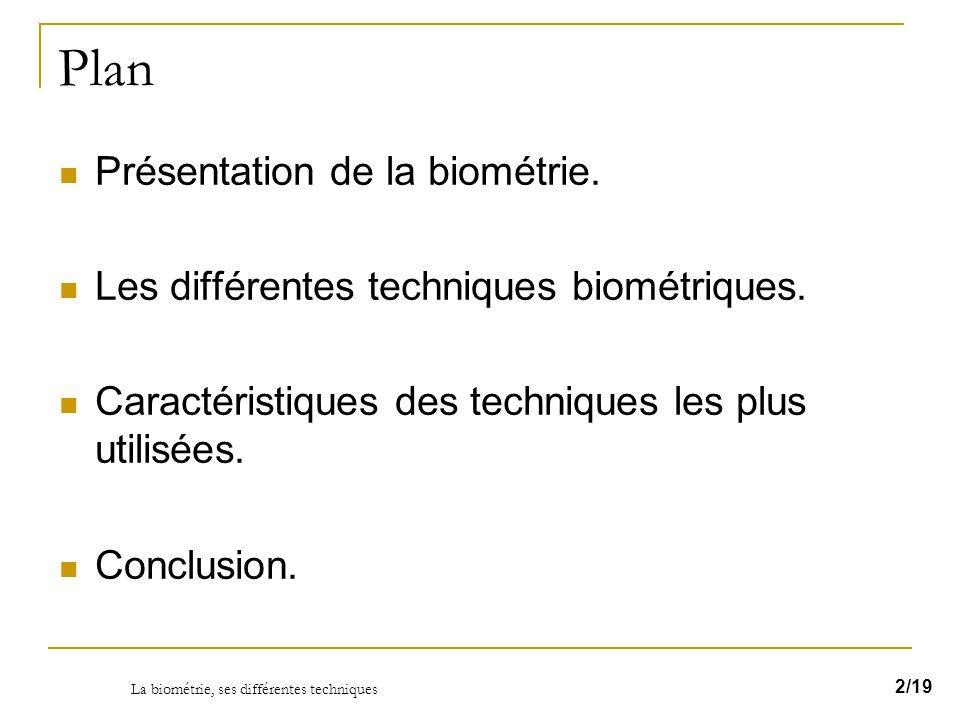 La biométrie, ses différentes techniques