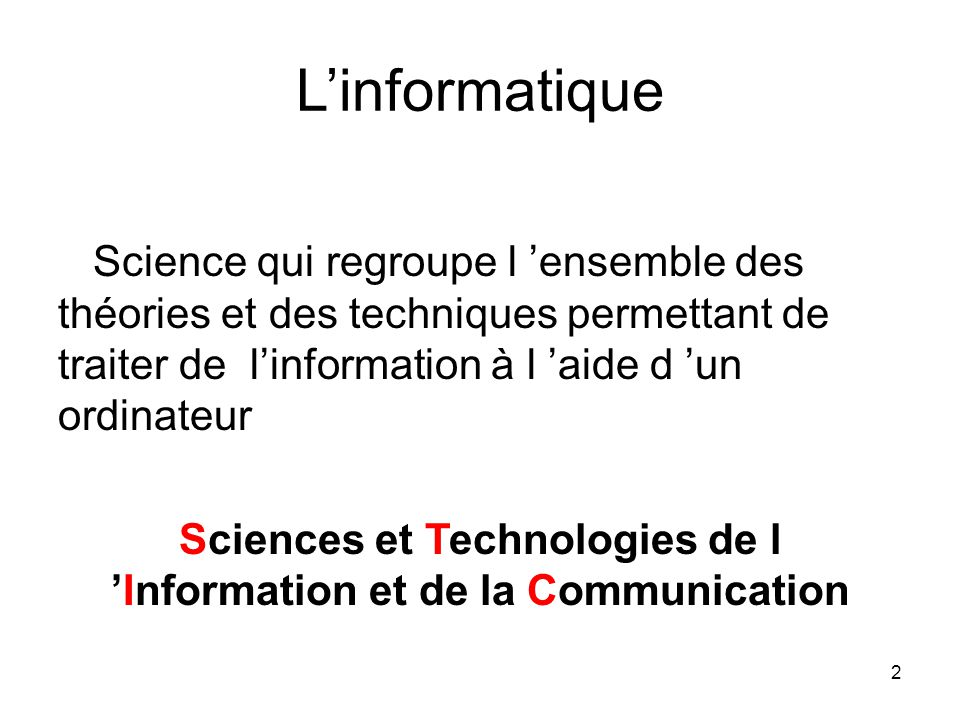 Sciences et Technologies de l 'Information et de la Communication