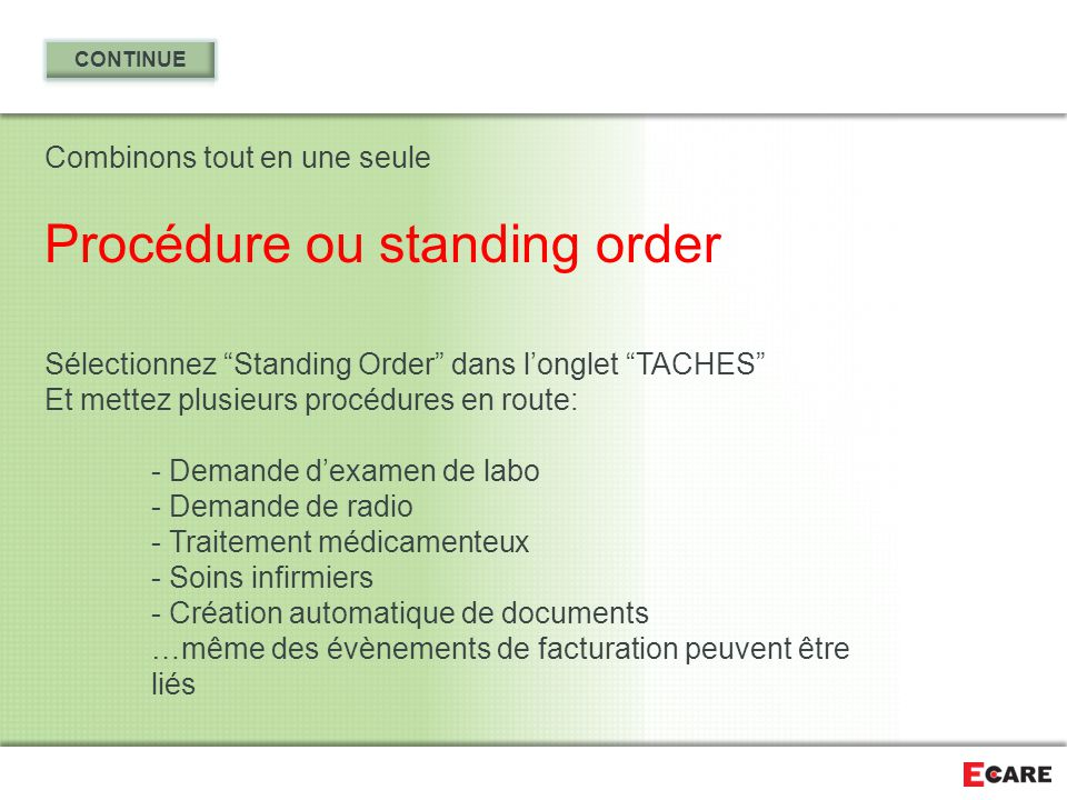 Procédure ou standing order