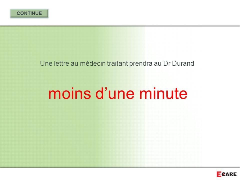 Une lettre au médecin traitant prendra au Dr Durand