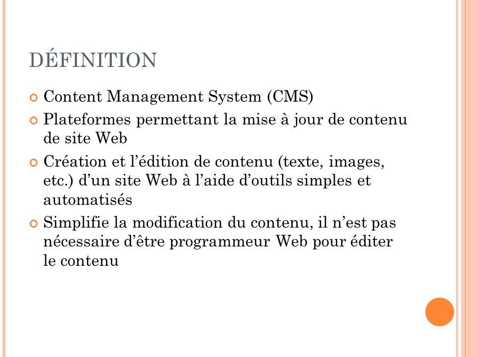 DÉFINITION Content Management System (CMS)