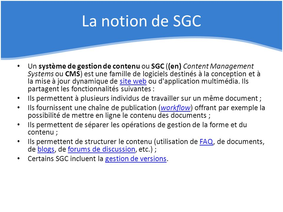 La notion de SGC