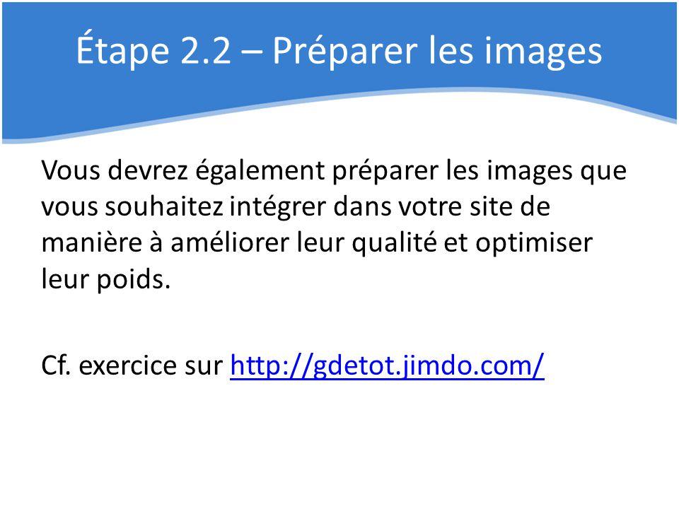 Étape 2.2 – Préparer les images
