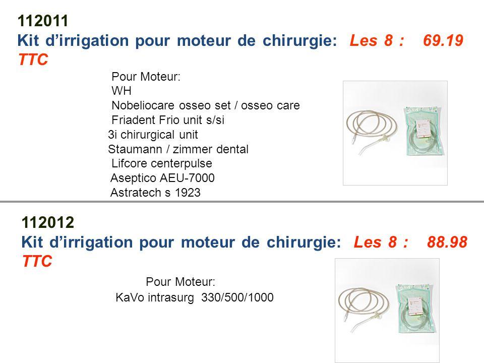 Kit d'irrigation pour moteur de chirurgie: Les 8 : 69.19 TTC