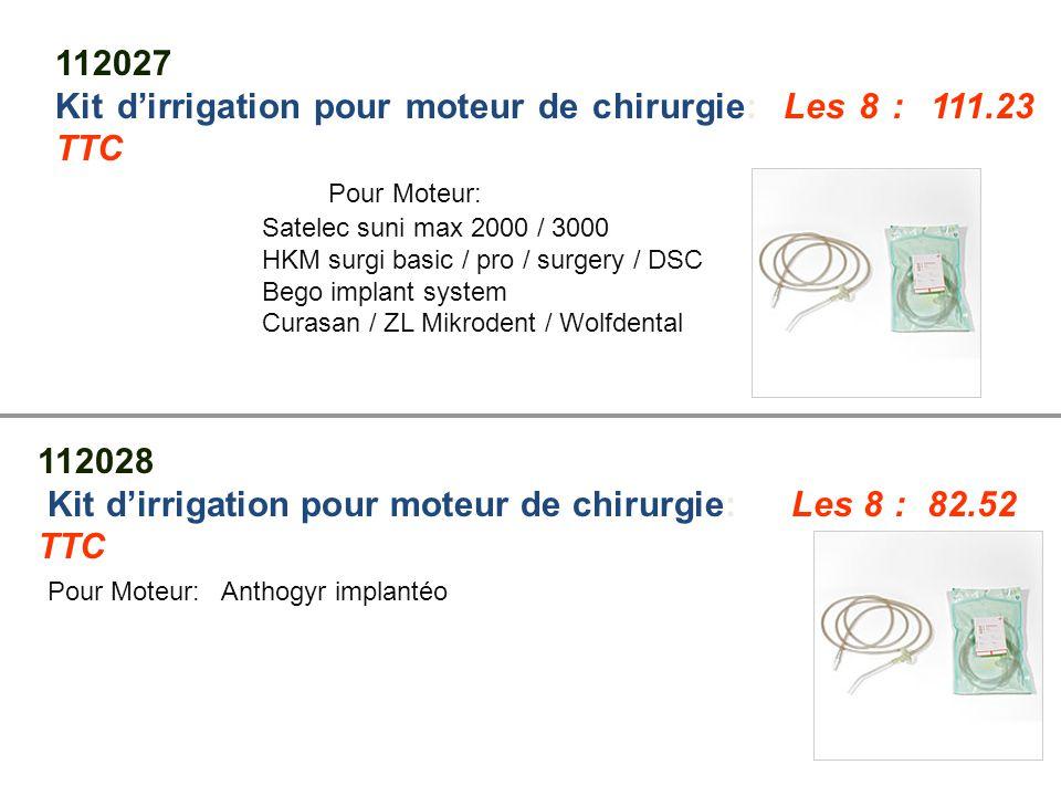 Kit d'irrigation pour moteur de chirurgie: Les 8 : 111.23 TTC