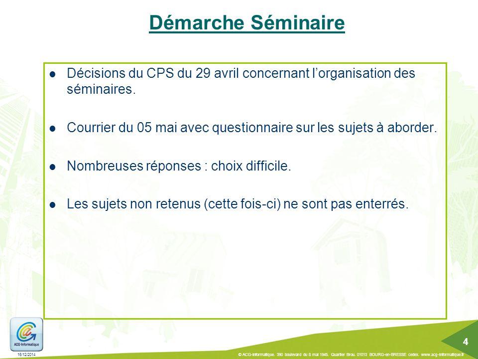 Démarche Séminaire Décisions du CPS du 29 avril concernant l'organisation des séminaires.