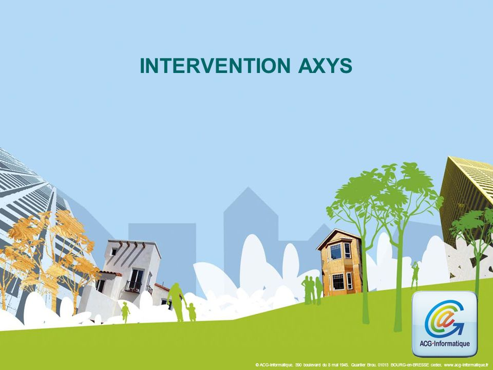 INTERVENTION AXYS