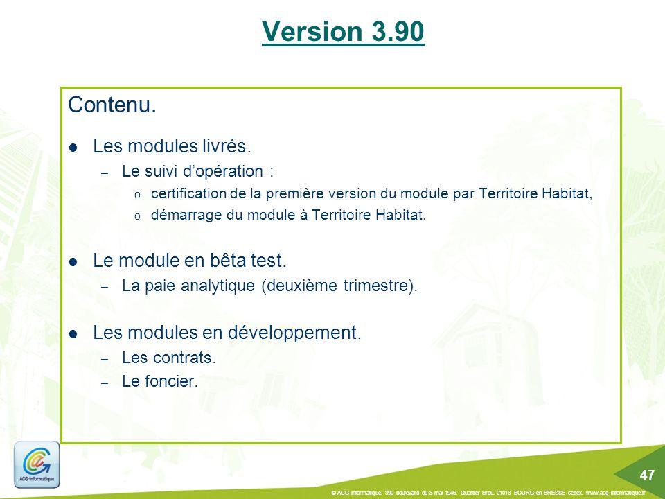 Version 3.90 Contenu. Les modules livrés. Le module en bêta test.