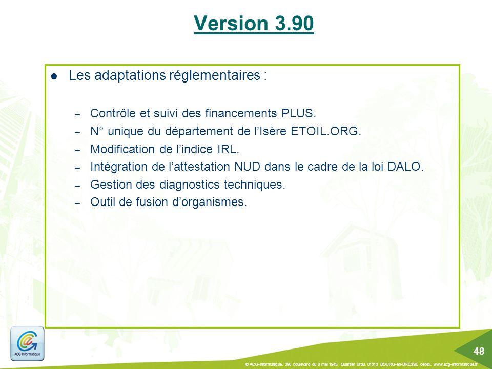 Version 3.90 Les adaptations réglementaires :