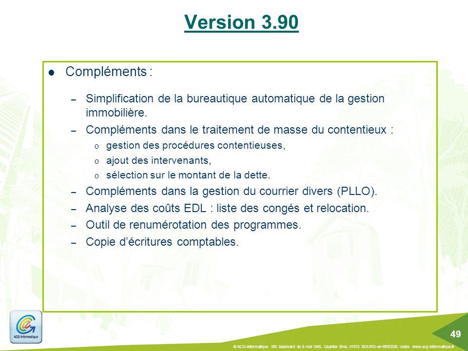 Version 3.90 Compléments : Simplification de la bureautique automatique de la gestion immobilière.