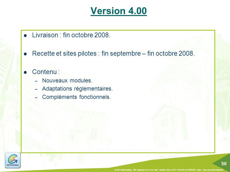 Version 4.00 Livraison : fin octobre 2008.