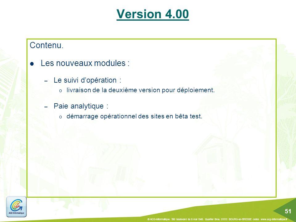 Version 4.00 Contenu. Les nouveaux modules : Le suivi d'opération :