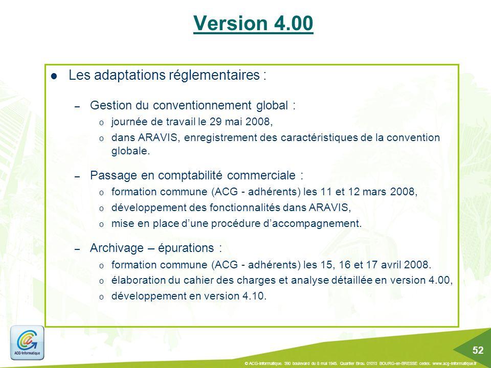 Version 4.00 Les adaptations réglementaires :