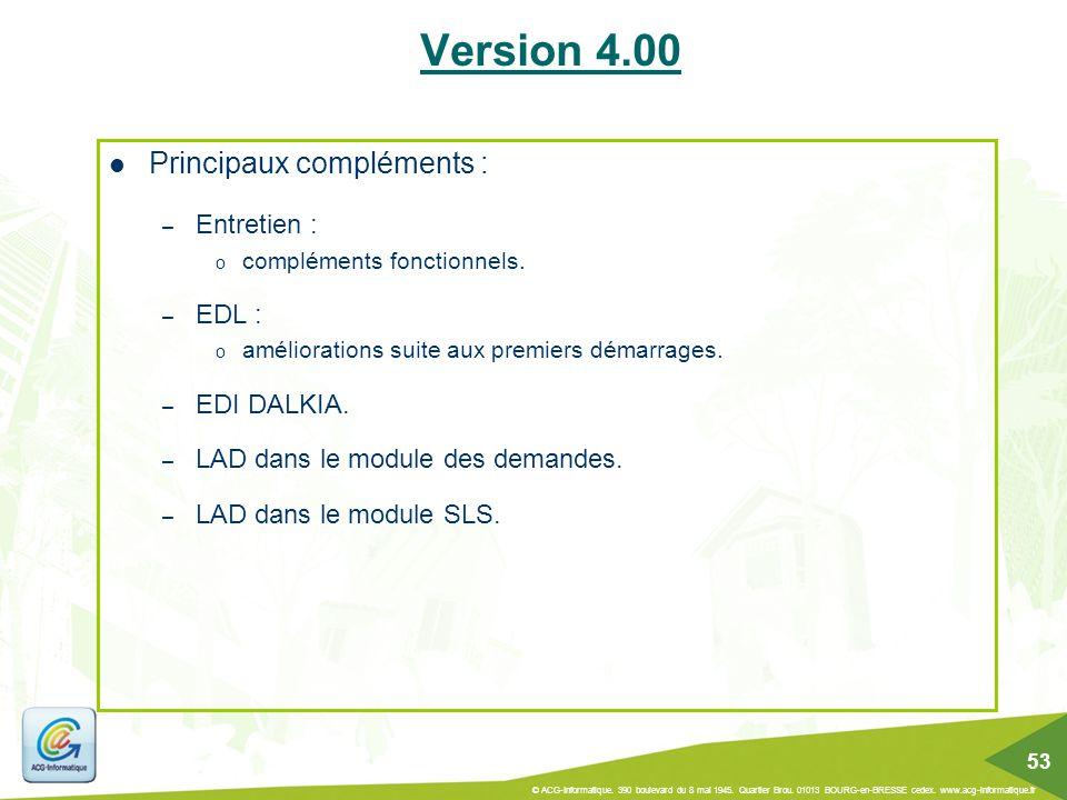 Version 4.00 Principaux compléments : Entretien : EDL : EDI DALKIA.