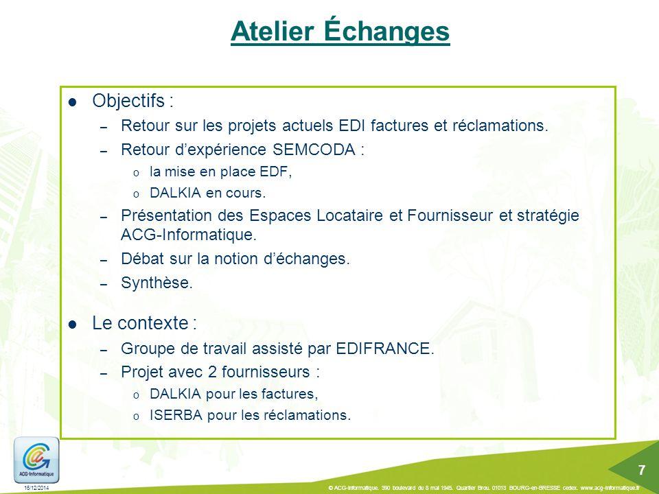 Atelier Échanges Objectifs : Le contexte :