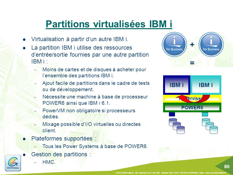 Partitions virtualisées IBM i